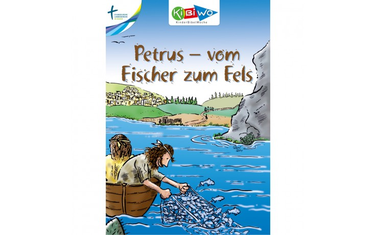 KiBiWo Petrus - vom Fischer zum Fels