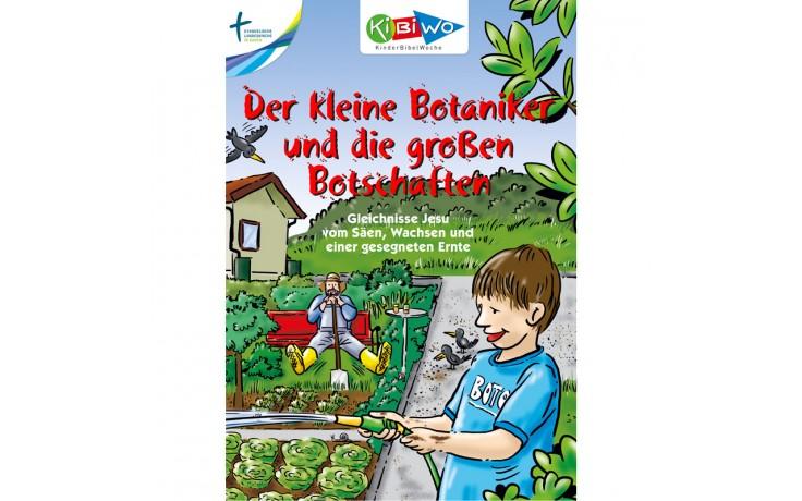 KiBiWo Der kleine Botaniker und die großen Botschaften
