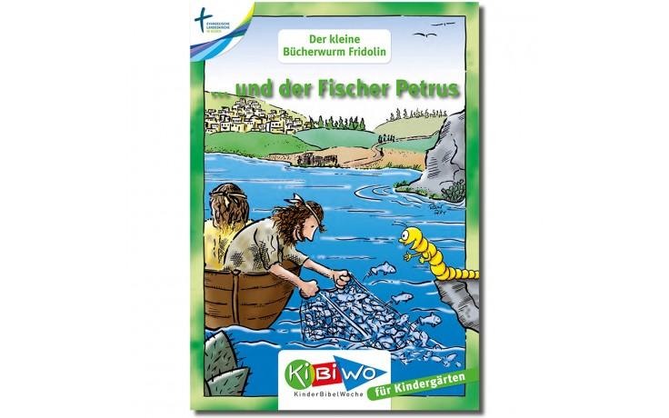 KiBiWo für Kindergarten Bücherwurm Fridolin ... und der Fischer Petrus