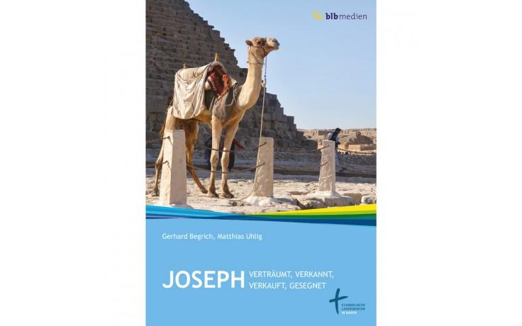 JOSEPH - verträumt, verkannt, verkauft, gesegnet
