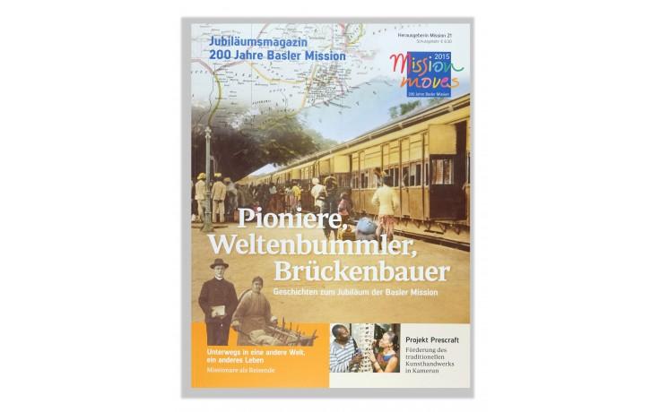 Pioniere, Weltenbummler, Brückenbauer