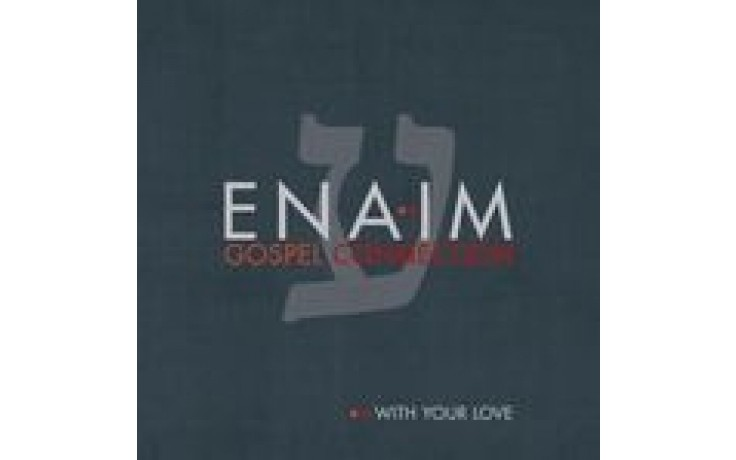 CD With Your Love - Enaim Gospel Connection
