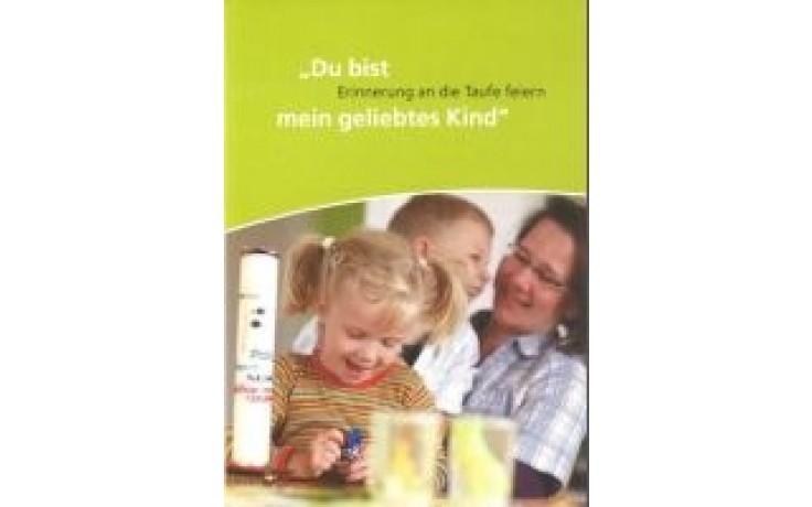 Flyer - Du bist mein geliebtes Kind - Erinnerung an die Taufe feiern