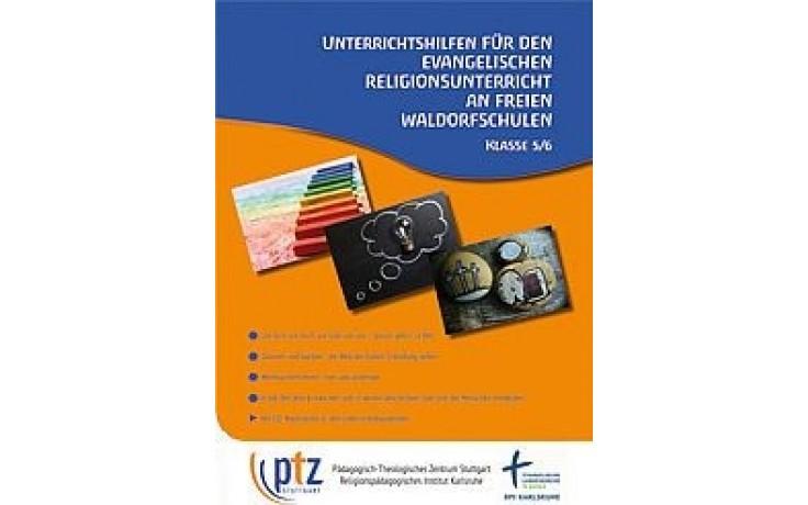 Unterrichtshilfen für den Evangelischen Religionsunterricht an Waldorfschulen