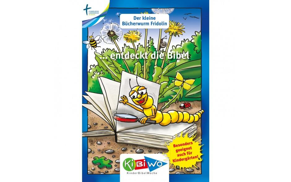 KiBiWo Der kleine Bücherwurm Fridolin ... entdeckt die Bibel