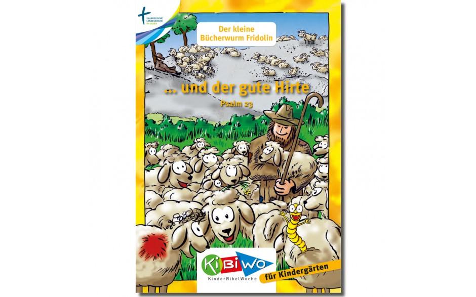 KiBiWo Der kleine Bücherwurm Fridolin ... und der gute Hirte