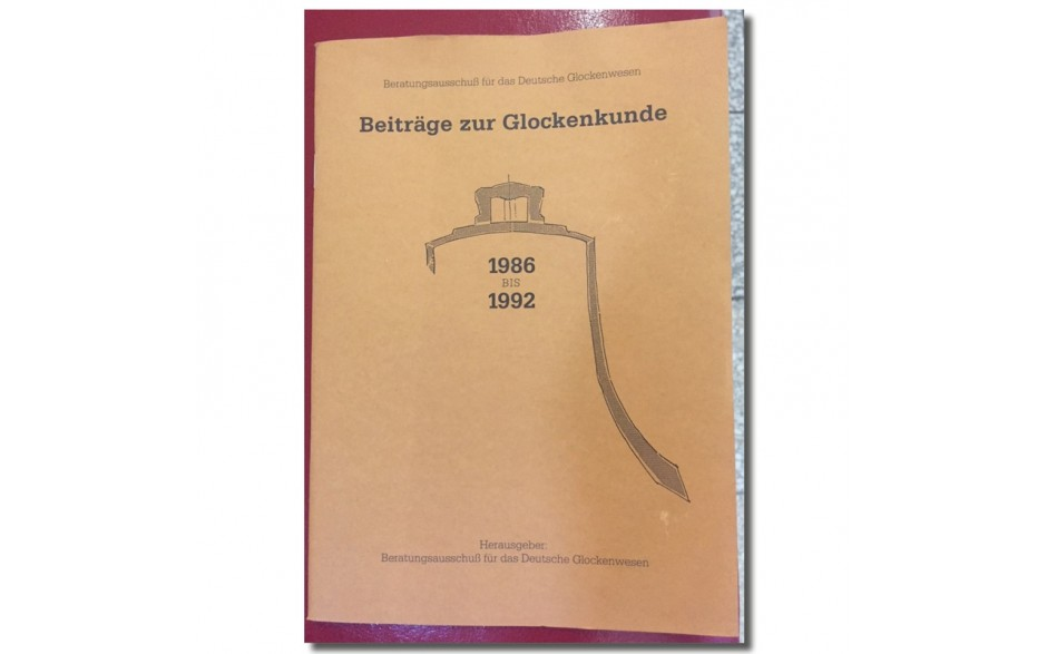 Beiträge zur Glockenkunde 1986-1992