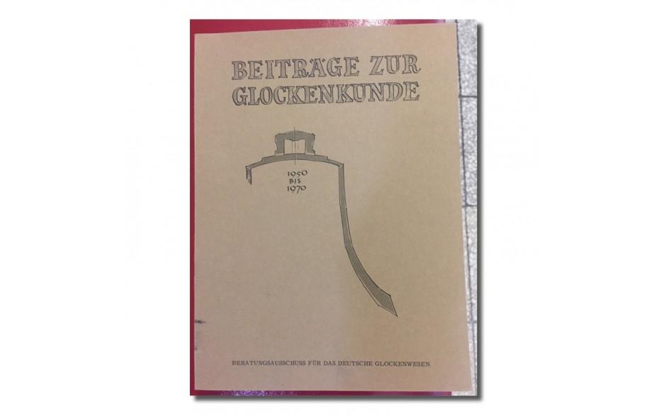 Beiträge zur Glockenkunde 1950-1970