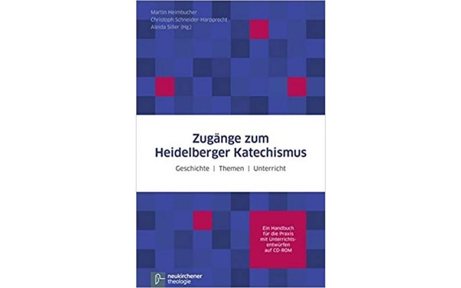 Didaktische Zugänge zum Heidelberger Katechismus