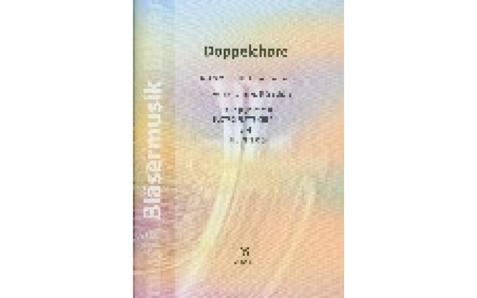 Doppelchöre (Strube-Verlag) Partitur