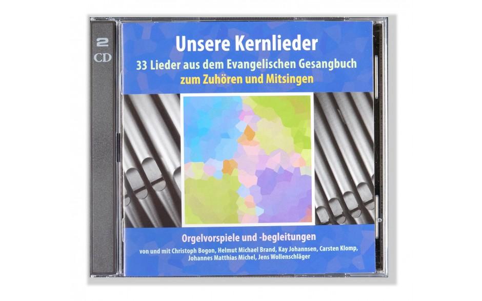 Unsere Kernlieder Orgelvorspiele und -begleitungen