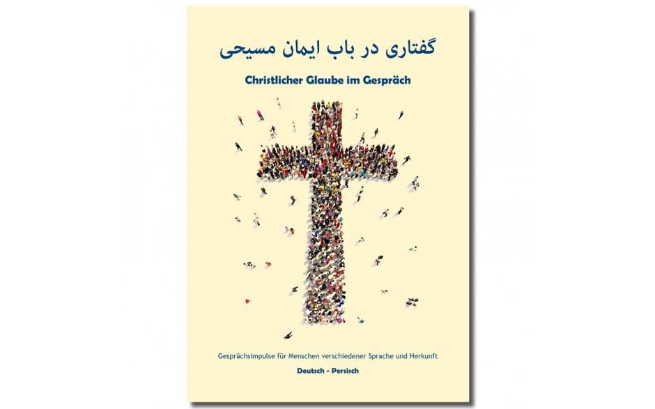 Impulsheft Christlicher Glaube im Gespräch Deutsch-Arabisch