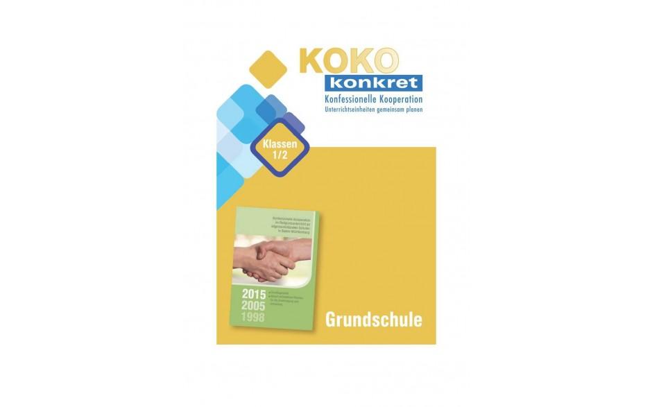 KOKO konkret - Grundschule Klassen 1/2 - Unterrichtseinheiten gemeinsam planen