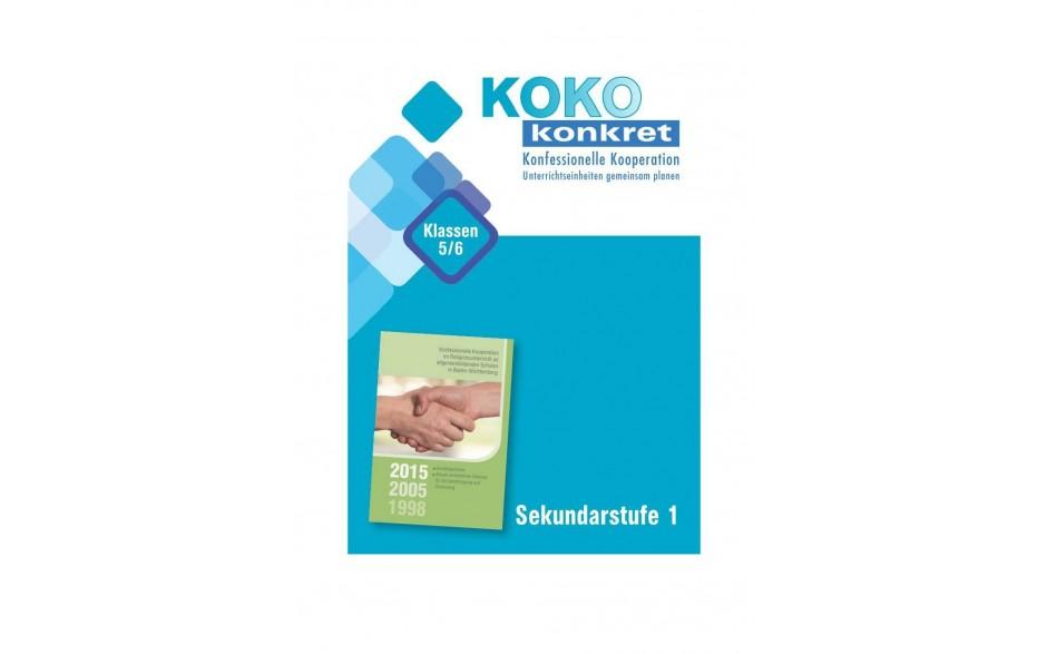KOKO konkret - Sekundarstufe 1 Klassen 5/6 - Unterrichtseinheiten gemeinsam planen