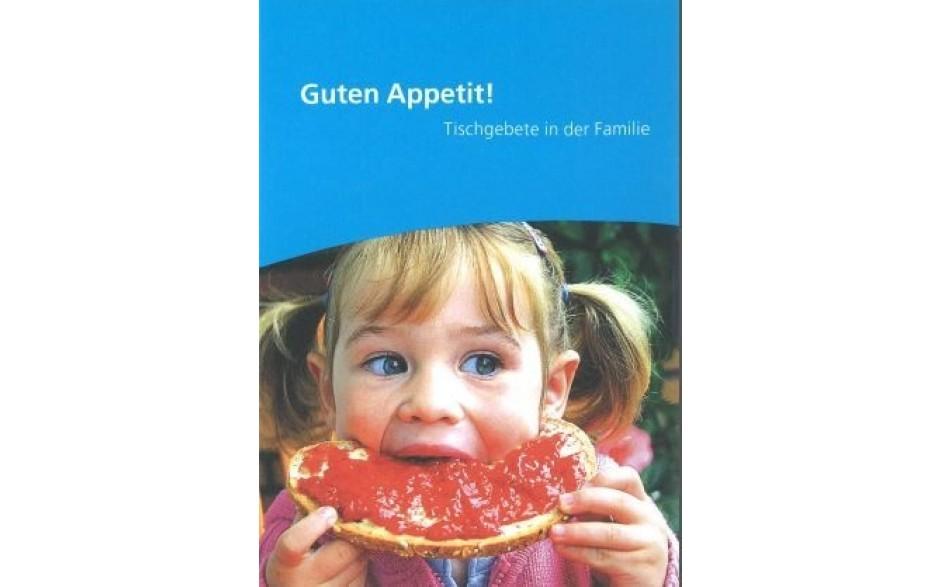 Flyer - Guten Appetit - Tischgebete in der Familie