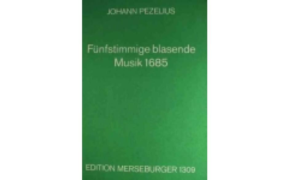 Pezelius,J : Fünfst. blasende Musik (Merseburger)