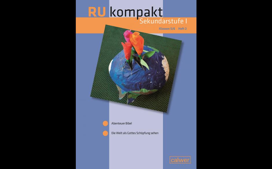 RU kompakt Sekundarstufe I Klassen 5/6 Heft 2