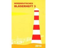Norddeutsches Bläserheft 3 (Posaunenarbeit i.d.Nordkirche)