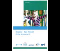 Resilienz - Wie Religion Kinder stark macht