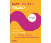 Arbeitshilfe Religion inklusiv Praxisband: Kirche(n) - Religionen und Weltanschauungen