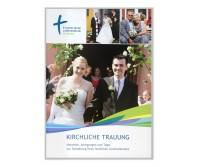 Kirchliche Trauung. Handreichung für Hochzeitspaare für die Evangelische Landeskirche in Baden, broschiert - (10 Stück)