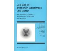 Leo Baeck – Zwischen Geheimnis und Gebot