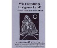 Wie Fremdlinge im eigenen Land?