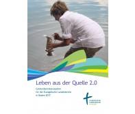 Leben aus der Quelle. Gesamtkonzeption Gottesdienst für die Evangelische Landeskirche in Baden, 2017 broschiert