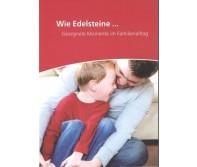 Flyer - Wie Edelsteine ... Gesegnete Momente im Familienalltag