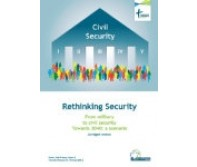 Rethinking Security - From military to civil security Towards 2040: a scenario