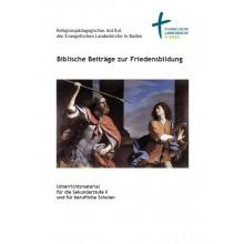 Biblische Beiträge zur Friedensbildung