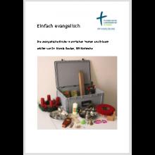 Einfach evangelisch - Die evangelische Kirche in einfachen Worten und Bildern