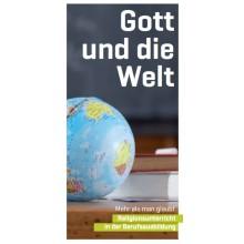 Flyer Berufliche Schulen: Gott und die Welt