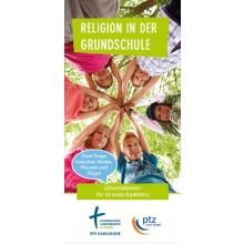Flyer Religion in der Grundschule: Zwei Dinge brauchen Kinder: Wurzeln und Flügel