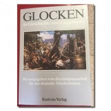 Glocken in Geschichte und Gegenwart, Band 1