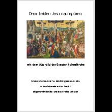 Dem Leiden Jesu nachspüren mit dem Altarbild der Soester Hohnekirche