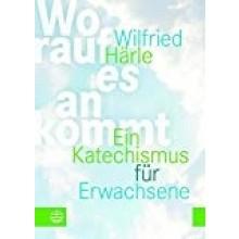 Worauf es ankommt - Ein Katechismus