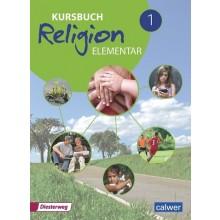Kursbuch Religion elementar 1 »Neuausgabe« Schülerbuch