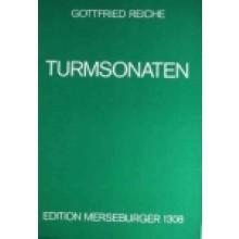 Reiche G.: Turmsonaten (24 Quatricinien)