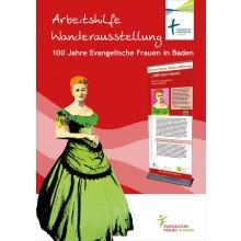 ARBEITSHILFE WANDERAUSSTELLUNG 100 Jahre Evangelische Frauen in Baden