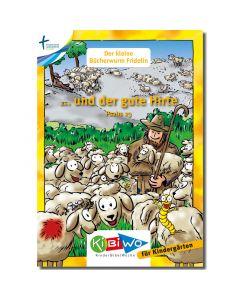 KiBiWo für Kindergarten Bücherwurm Fridolin ... und der gute Hirte
