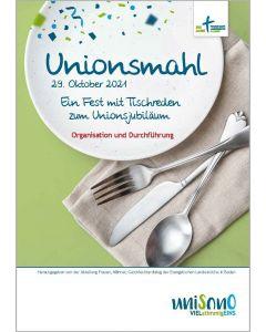 Unionsmahl 29. Oktober 2021. Ein Fest mit Tischreden zum Unionsjubiläum