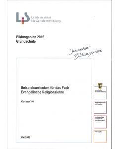 Bildungsplan 2016 Grundschule. Beispielcurriculum für das Fach Evangelische Religionslehre. Klassen 3/4
