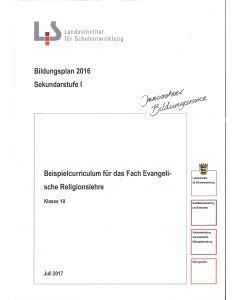 Bildungsplan 2016 Sekundarstufe I. Beispielcurriculum für das Fach Evangelische Religionslehre. Klasse 10
