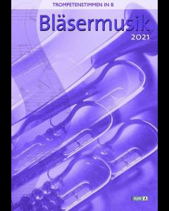 Bläsermusik 2021 ( Trompetenstimmen in B)