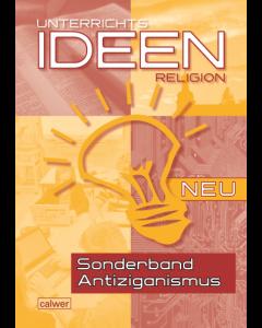 Unterrichtsideen Religion Sonderband Antiziganismus