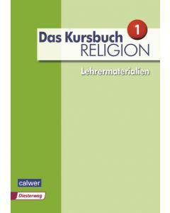 Das Kursbuch Religion 1 »Neuausgabe« Lehrermaterialien