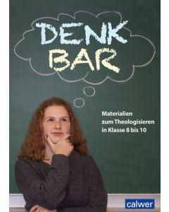 DenkBar - Praxismaterialien - Schülerheft
