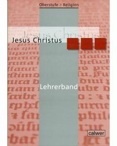 Oberstufe Religion - Jesus Christus