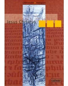 Oberstufe Religion NEU - Jesus Christus